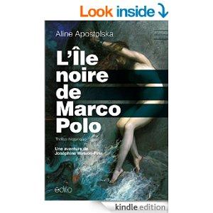 Aline Apostolska (2015) – L'île noire de Marco Polo