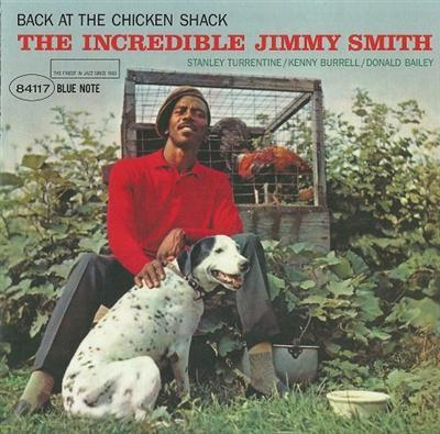 Jimmy Smith - Back at the Chicken Shack (1963)