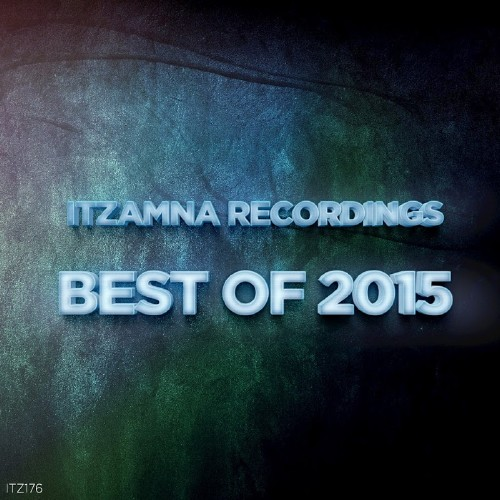 Itzamna Recordings Best of 2015 (2016)