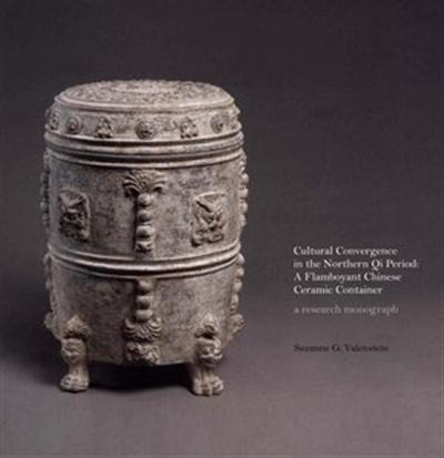 Suzanne G. Valenstein, Cultural Convergence in the Northern Qi Period