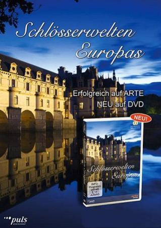 Замки и дворцы Европы / Castles and Palaces of Europe / Schlösserwelten Europas (2013) SATRip