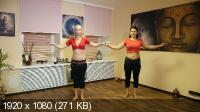 Танец Живота за 20 минут в день. Базовый уровень (2015) Видеокурс