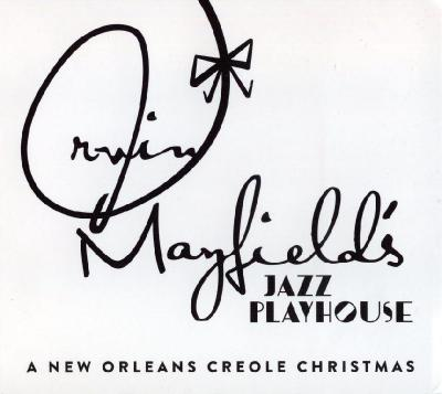 Irvin Mayfield - A New Orleans Creole Christmas / 2014 Basin Street Records