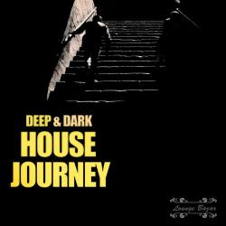 VA - Deep & Dark House Journey (2016)