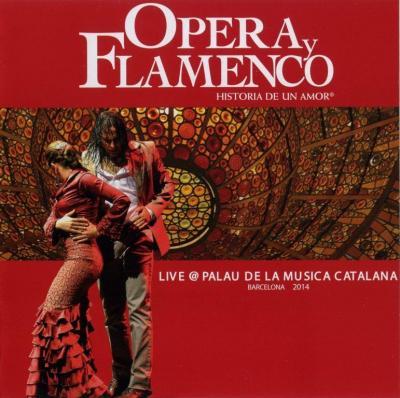 Historia De Un Amor – Operay Flamenco (Live@Palau De La Musica Catalana, Barcelona) / 2014 DES