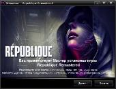 Republique Remastered. Episode 1-5 (2015) PC {RePack от Choice}